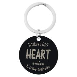 Takes a Big Heart to Shape Little Minds Engraved Text Circle Round Dog Tag Pendant Keychain Son Daughter Dad Mom Blessing Family Teacher's Day Gift for Him / Her