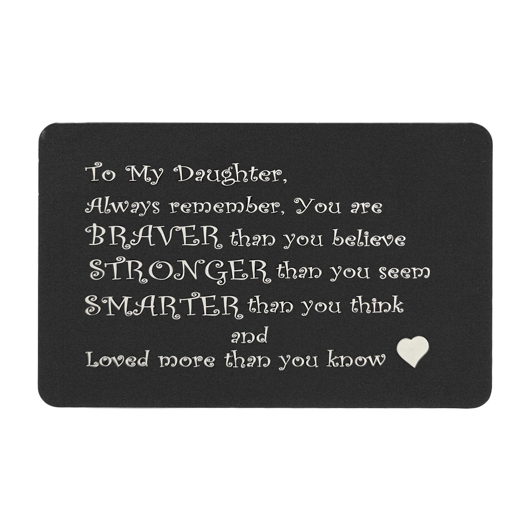 "Anodized Aluminum Black Engrave Metal Wallet Insert Daughter ""Braver Stronger Smarter\"" Mini Love Gift Note Card"