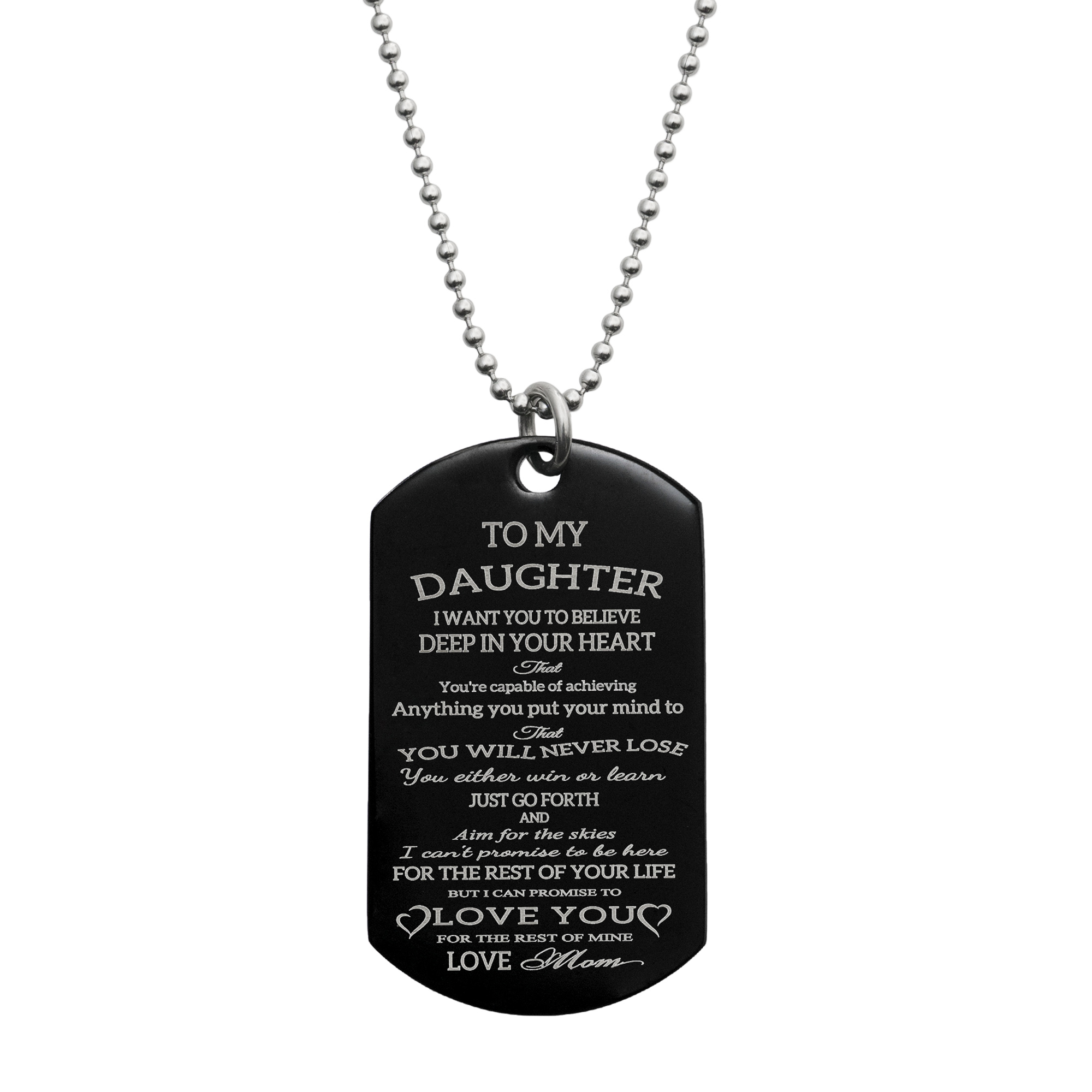 To My Daughter Fr Mom Personalized Text Engraved Stainless Steel Dog Tag Military Pendant, 24\'\' Necklace Love Note