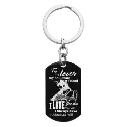 To My Lover My Soulmate My Best Friend Custom Dog Tag Key Chain - Handmade