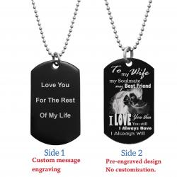 To My Wife My Soulmate Soulmate Best Friend Back Side Text Engraving Custom Dog Tag w/ Dot Ball...