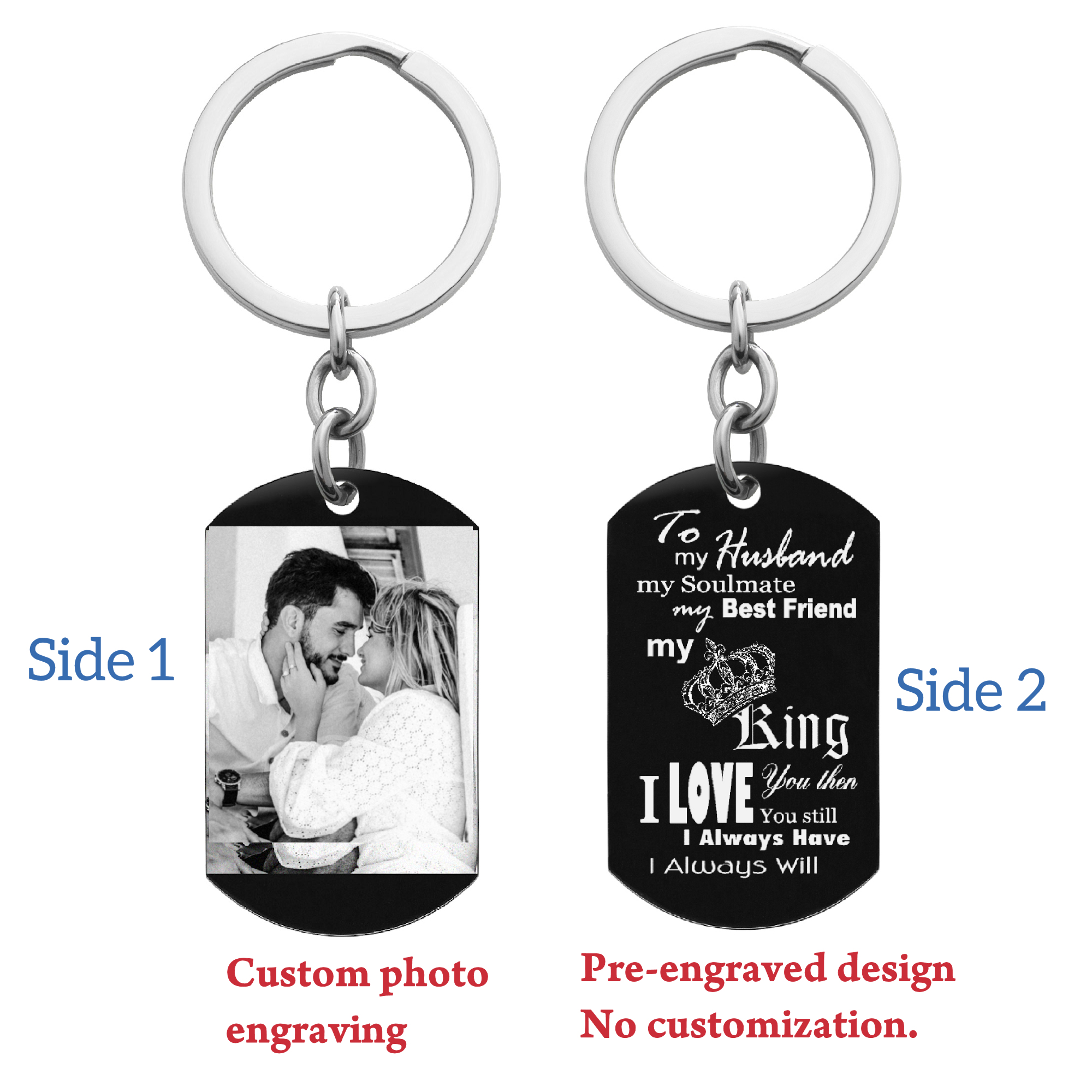 To My King My Husband Photo Engraving Custom Dog Tag Key Chain - Handmade